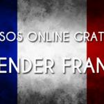 CURSOS GRATIS DE FRANCÉS ONLINE