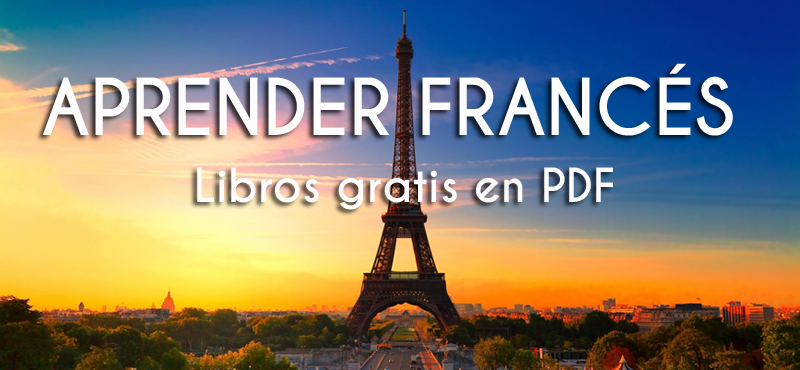 Libros Gratis En Pdf Para Aprender Frances Idiomas Gratis