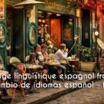 Intercambio de idiomas Español / Francés