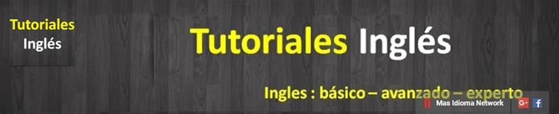 🇬🇧 inglés, de básico a avanzado tutoriales en pdf.